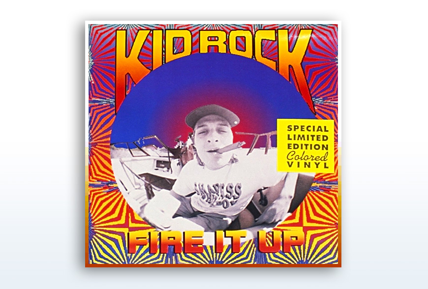 Kid Rock • Fire It Up