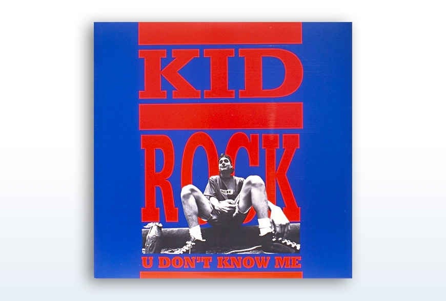 Kid Rock - You Don't Know Me